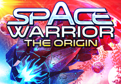 Space Warrior: The Origin